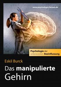 Psychologie der unbewussten Beeinflussung